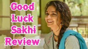 Good Luck Sakhi Telugu Movie Review 1