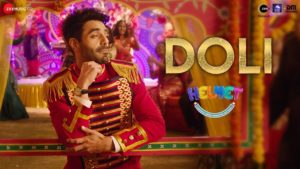 Doli - Helmet Song Out Now | Watch Video Song 1